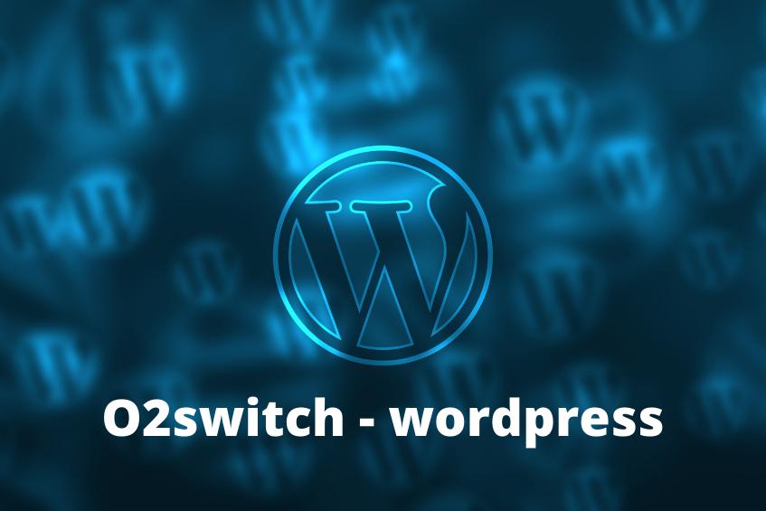 o2switch - wordpress